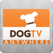 DOGTV Anywhere