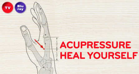 Acupressure: Heal Yourself