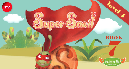 Super Snail: Book7,Level4[Letmefly]