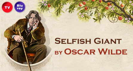 Selfish Giant by Oscar Wilde