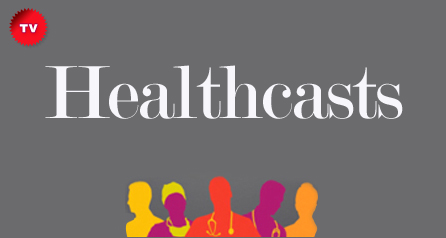 Healthcasts