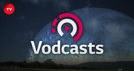 Vodcasts
